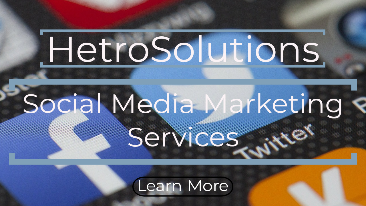 social media marketing SEO SMM services and solutions hetrosolutions.com
